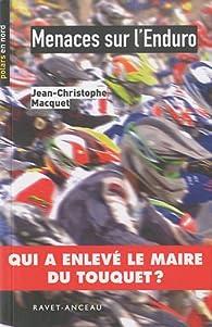 Menaces sur l'Enduro par Jean-Christophe Macquet