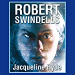 Jacqueline Hyde | Robert Swindells
