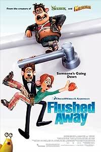 Flushed Away Movie Poster (27 x 40 Inches - 69cm x 102cm) (2006) Style B -(Kate Winslet)(Hugh Jackman)(Ian McKellen)(Andy Serkis)(Bill Nighy)(Simon Callow)