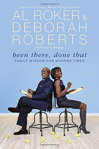 Been There, Done That: Family Wisdom For Modern Times ebook