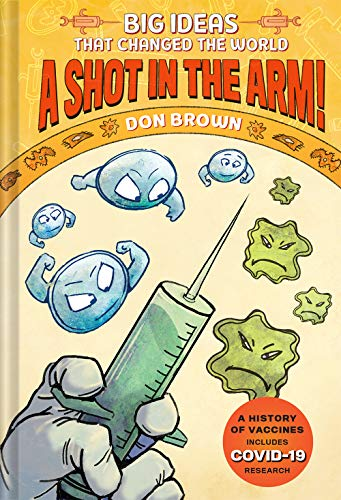 Book Cover: Big Ideas That Changed the World 3: A Shot in the Arm!