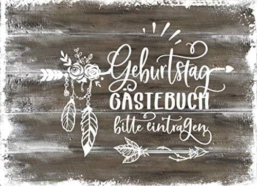Geburtstag Gästebuch: Rustikales Boho Gäste Geburtstagsbuch zum Eintragen - Blanko Erinnerungsalbum Unliniert, Dekor - Geburtstagswünsche Party Dekoration Frauen Buch Holz Design (German Edition) (Holz-hölzer)