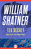 Tek Secret (The TekWar Series Book 5)