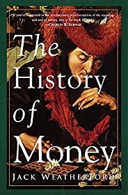 The History of Money (English Edition)