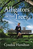Alligators in the Trees