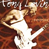 Waters of Eden by Tony Levin (2000-05-29)
