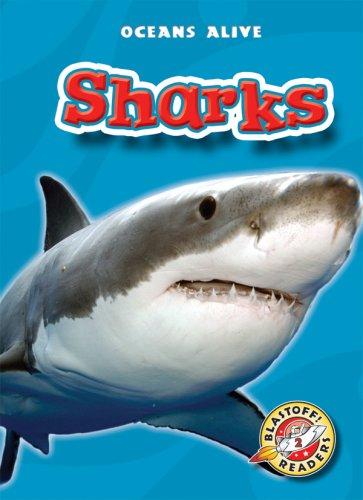 Sharks (Blastoff! Readers: Oceans Alive) (Blastoff Readers. Level 2)