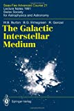 The Galactic Interstellar Medium : Saas-Fee Advanced Course 21. Lecture Notes 1991. Swiss Society for Astrophysics and Astronomy, Burton, W. B. and Elmegreen, B. G., 3642081436