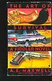 The Art of Survival, A. E. Maxwell, 0553284797