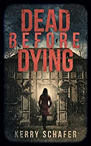 Dead Before Dying (The Shadow Valley Manor Series, Book 1)