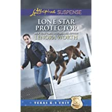 Lone Star Protector (Texas K-9 Unit Book 6)