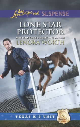 Lone Star Protector (Texas K-9 Unit Book 6)