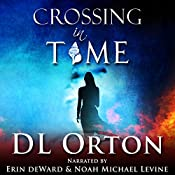 Crossing in Time: Between Two Evils #1 | D. L. Orton
