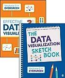 BUNDLE: Evergreen: Effective Data Visualization, 2e (Paperback) + Evergreen: Data Visualization Sketchbook (Spiral)