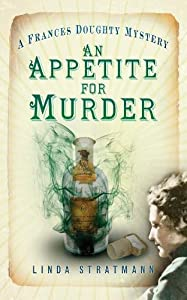 An Appetite for Murder (The Frances Doughty Mysteries)