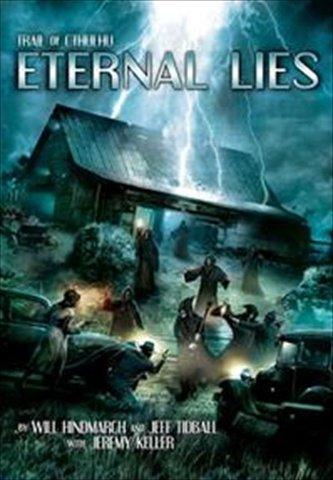 Eternal Lies (Trail of Cthulhu) (Hardcover)