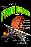 img - for Plan 559 From Outer Space, Mk. II (Volume 2) book / textbook / text book