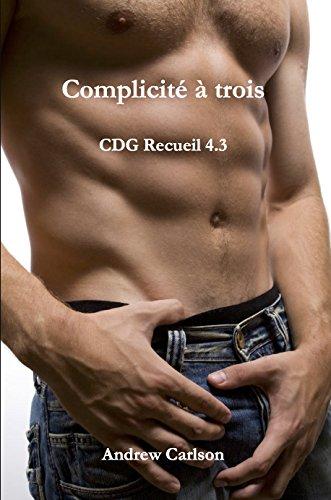 [D.O.W.N.L.O.A.D] Complicité à trois (French Edition) WORD