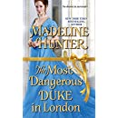 The Most Dangerous Duke in London (Decadent Dukes Society)