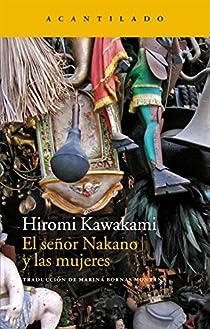 El señor Nakano y las mujeres par Kawakami