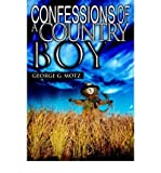 img - for Confessions of a Country Boy(Paperback) - 2005 Edition book / textbook / text book