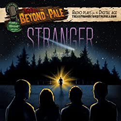 Tales From Beyond The Pale, Season 2 LIVE! Stranger