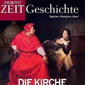 Die Kirche und ihre Ketzer (ZEIT Geschichte) Hörbuch
