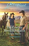 The Cowboy Meets His Match (Rodeo Heroes)