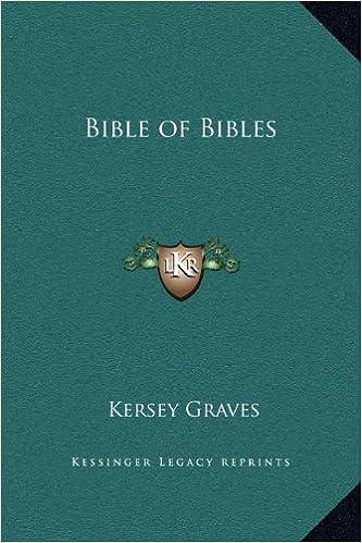 KERSEY GRAVES BIBLE OF BIBLES EPUB DOWNLOAD