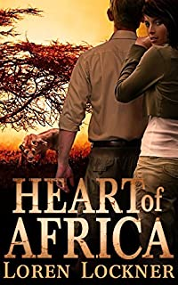 Heart Of Africa by Loren Lockner ebook deal