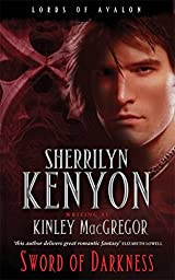 Title Sword Of Darkness Number 1 In Series Lords Avalon Authors Kinley MacGregor ISBN 0 7499 3872 2 978 7 UK Edition