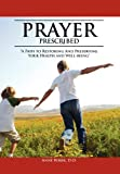 Prayer Prescribed, Anne D. O. Borik, 1465363386