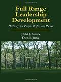 Full Range Leadership Development, John J. Sosik and Dongil Jung, 1848728050