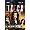 THE BEAR (A Triplet Trilogy Book 3)