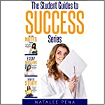 Study Skills: The Ultimate Student Guides to Success (3 Book Set) | Natalee Pena
