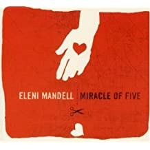 Miracle of Five by Eleni Mandell (2007-02-06)