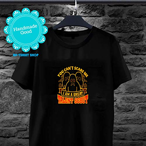 You Can't Scare Me I'm Great Talent Scout Scout Halloween T shirts for biker -