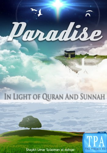 Paradise In light of Quran and Sunnah