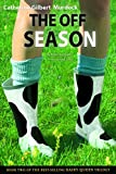 The Off Season (Dairy Queen Book 2)