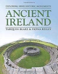 Ancient Ireland: Exploring Irish Historic Monuments