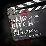 Hair of the Bitch: A Dark Psychological Thriller | Jeff Menapace