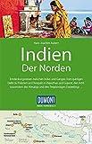 DuMont Reise-Handbuch Reiseführer Indien, Der Norden: mit Extra-Reisekarte