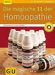 Die magische 11 der Homöopathie (GU Ratgeber Gesundheit)