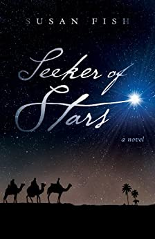 Seeker of Stars: A Novel by [Fish, Susan]