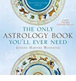 img - for The Only Astrology Book You'll Ever Need: Now with an Interactive PC- and Mac-Compatible CD (Mixed media product) - Common book / textbook / text book