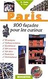 Paris, 300 façades insolites par Hatte