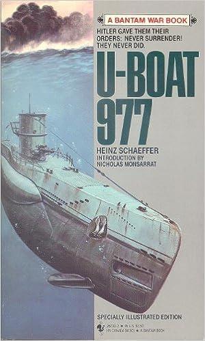 u boat 977  U-Boat, Nine Hundred Seventy-Seven: Heinz Schaeffer: 9780553267303 ...