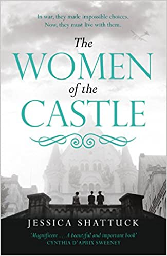 The Women Of The Castle The Moving New York Times Bestseller For