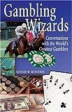 Gambling Wizards, Richard W. Munchkin, 0929712056