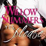 Yes, Please: Please, Book 1 | Willow Summers
